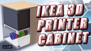 How To Build A Rolling 3D Printer Cabinet Using IKEA Parts!