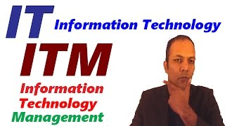 Information Technology IT and Information Technology Management ITM in Hindi, Urdu