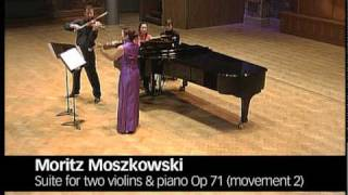 Moszkowski: Suite for Two Violins & Piano Op 71 (Movements 1 & 2)