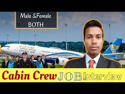 Oman Air Job Interview for Cabin Crew Male and Female 2018 in Hindi/Urdu