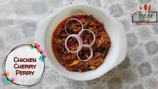 Chicken Cherry Peri Recipe || Peshawari Chicken Cherry Peri- Desi Chef
