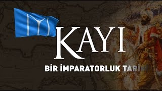 Kayi (bir İmparatorluk tarihi)