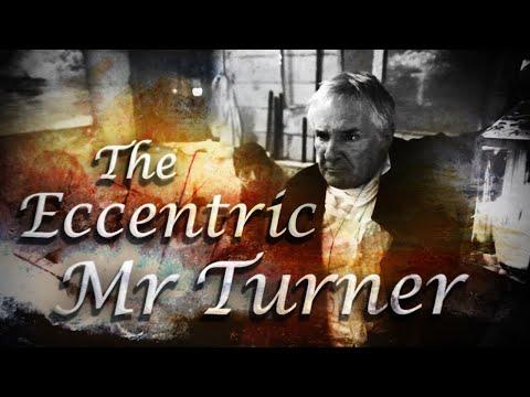 'The Eccentric Mr Turner' | JMW Turner Film