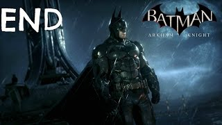 Batman Arkham Knight Ending / Final Boss - Gameplay Walkthrough Part 54 (PC)