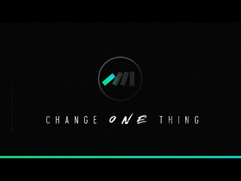 Change One Thing (01/05/2020)