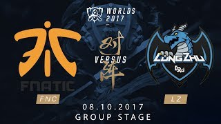 [08.10.2017] FNC vs LZ [Group Stage][CKTG2017][Bảng B]