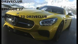DRIVECLUB-Episode 27-(WELCOME TO DRIVECLUB)