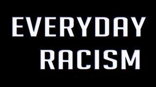Everyday Racism: Black B*TCH!!