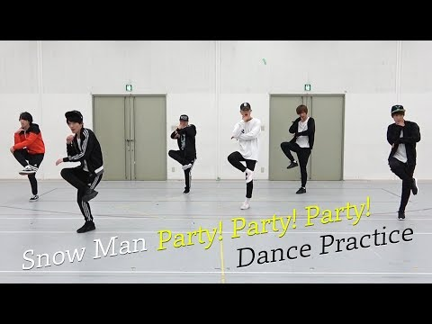 Snow Man【ダンス動画】Party! Party! Party! (dance ver.)