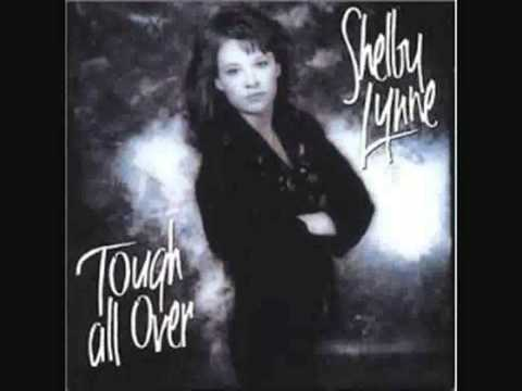 Shelby Lynne - Things Are Tough All Over (with lyrics)
