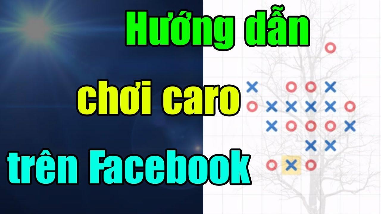 Hướng dẫn chơi cờ caro trên facebook