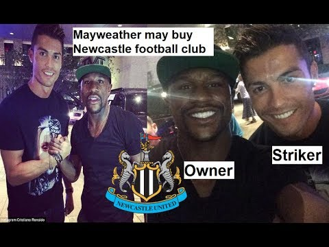 Floyd Mayweather may Buy Newcastle Football Club and Madrid Star Cristiano Ronaldo to Join Club