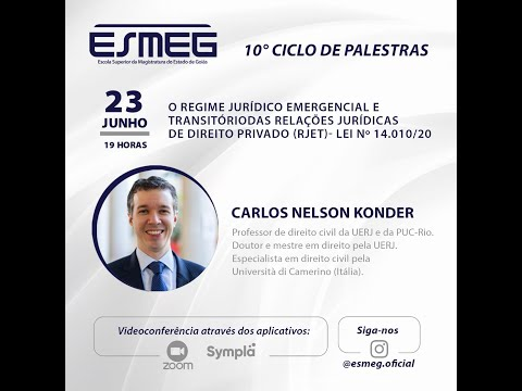 PALESTRA ESMEG - Lei 14.010/2020 (RJET), com Carlos Konder