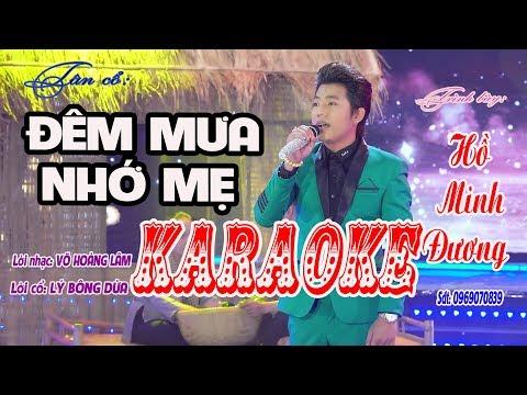 Karaoke tân cổ - ĐÊM MƯA NHỚ MẸ - Hồ Minh Đương