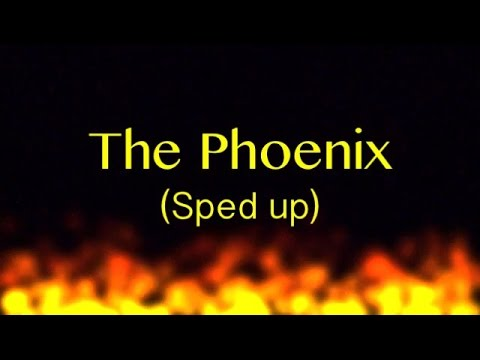 The Phoenix - Fall out boy (sped up)
