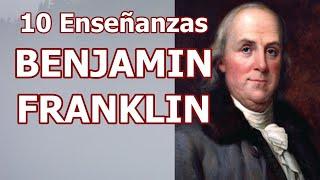 💵💸📕10 Enseñanzas de Benjamín Franklin