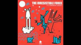 The Irresistible Force - The Lie-In King