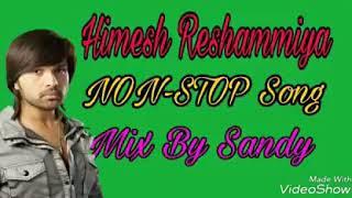 Himesh Reshammiya NON-STOP Songs Mix
