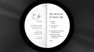 The Exaltics - The Sign [ The Descent Of Man Ep - ELE-R003 ]