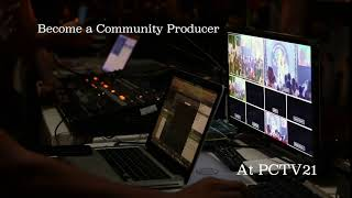 Become a Community Producer at PCTV21