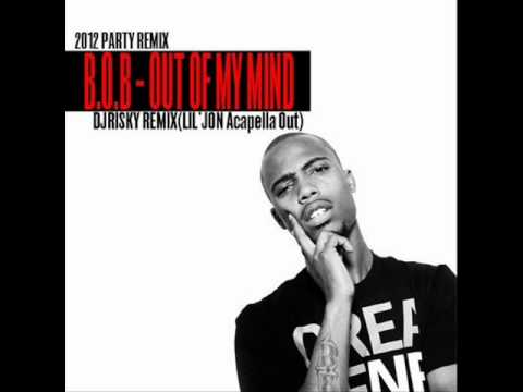 FREE DL!!! B.o.B - Out of My Mind (LIl Jon Acapella out)