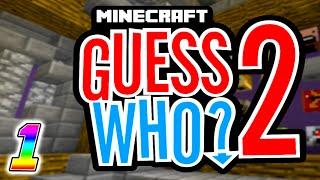 Minecraft - GUESS WHO V2 (Minecraft Minigame) #1 w/Preston & Kenny