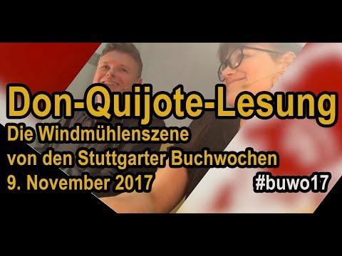 Don Quijote: Die Windmühlenszene - Lesung auf den Stuttgarter Buchwochen 2017