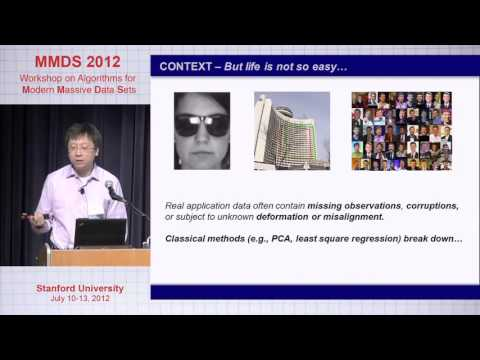 The Pursuit Of Low Dimensional Structures In High Dimensional Data, Yi Ma , Microsoft Research, Asia
