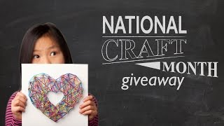 Win Arts & Crafts Toys in our National Craft Month Giveaway