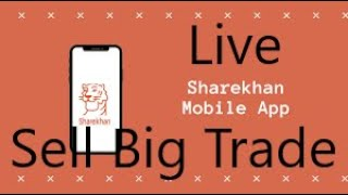 How to Place Sell Big Trade order in Sharekhan mobile application #livesellbigtradeorder