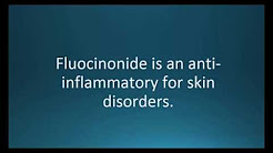 How to pronounce fluocinonide (Lidex) (Memorizing Pharmacology Video Flashcard)