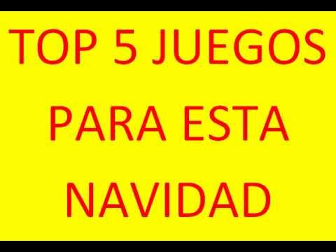 Top 5 Juegos Para Esta Navidad 2012 Recomendados Por Mi Youtube