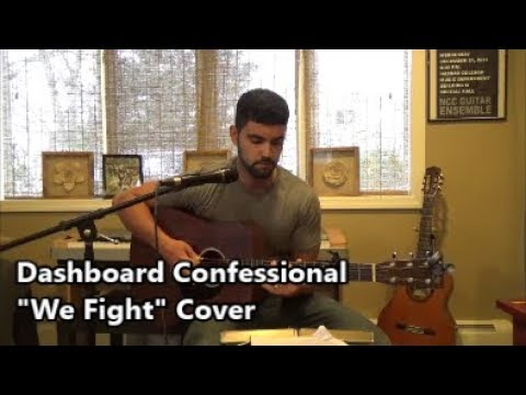 Dashboard Confessional - We Fight (acoustic cover)