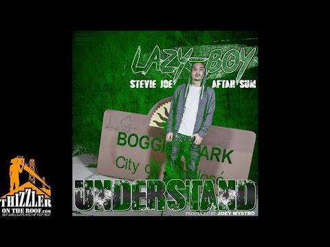 Lazy-Boy ft. Stevie Joe & Aftah Sum - Understand (Prod. Joey Mystro) [Thizzler.com Exclusive]