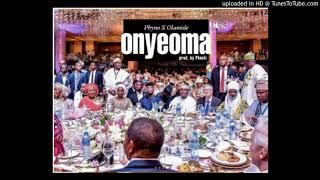 Phyno X Olamide - Onyeoma Latest Naija Song 2018