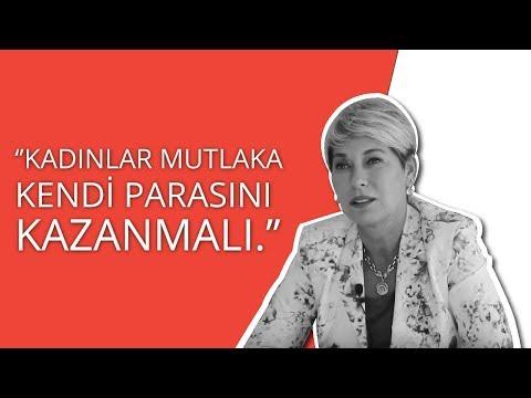 Leyla Alaton: Kadın Kendi Parasını Kazanmalı!