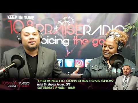 Therapeutic Conversations Show - Hosted by Dr. Bryan Jones, LPC - Saturdays - 9am - 10am (est)