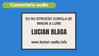Eu nu strivesc corola de minuni a lumii- Lucian Blaga