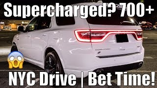 Trackhawk Killer? Supercharging The 2018 Dodge Durango SRT | 700+hp! | Lets Drive To NYC !