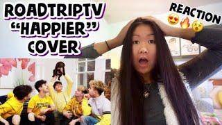 Roadtrip TV - Happier (Cover Marshmello ft. Bastille) *REACTION*