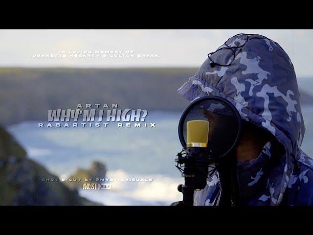 ARTAN - Why'm i High? RABArtist Remix [ExtendedVersion]