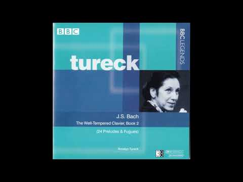 Rosalyn Tureck - J.S.Bach - The Well-Tempered Clavier, Book II