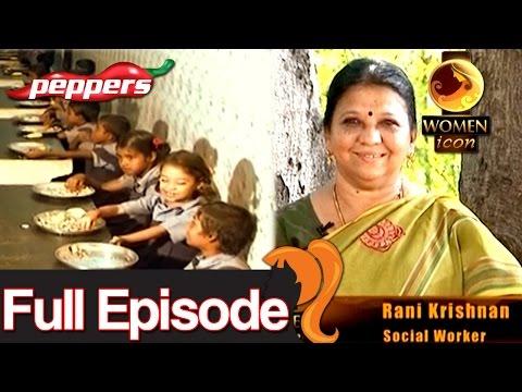 Women Icon | Women Achievers in personal and public lives - Rani Krishnan - Social Worker