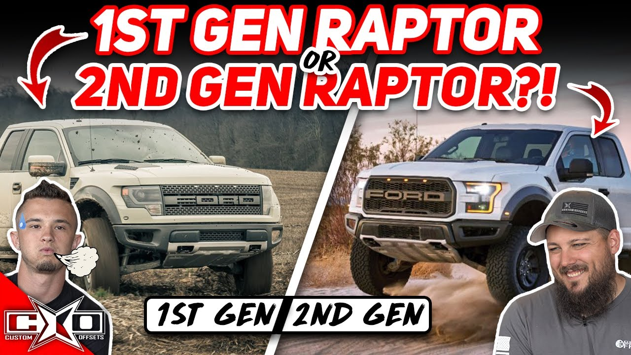 1st Gen Raptor or 2nd Gen Raptor!?