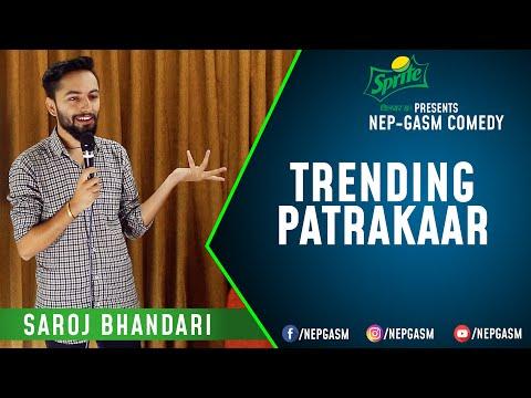 Trending Patrakaar   Nepali Stand-Up Comedy   Saroj Bhandari   Nep-Gasm Comedy