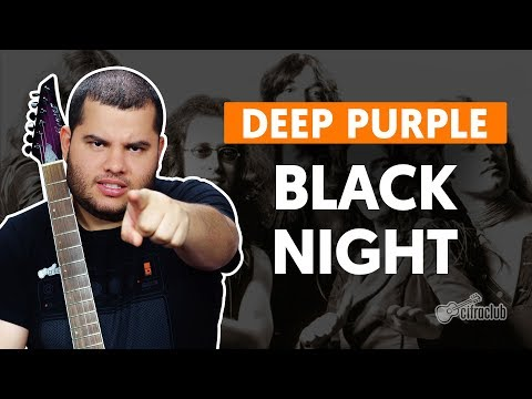 BLACK NIGHT - Deep Purple (aula de guitarra)
