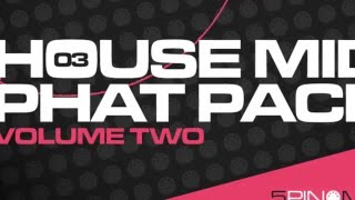 House MIDI Phat Pack 2 - Massive House MIDI Loops Collection - By 5pinMedia