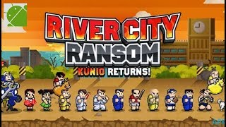 River City Ransom Kunio Returns - Android Gameplay FHD