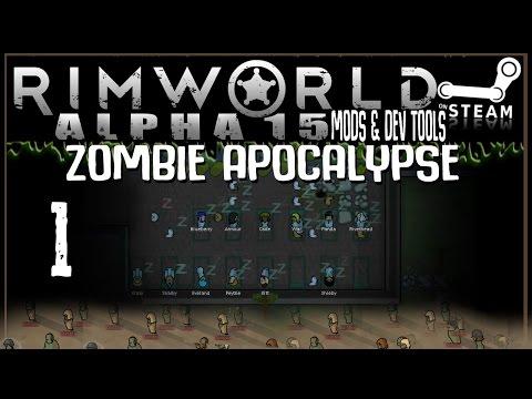 RIMWORLD: Zombie Apocalypse 01 - Destroyed City (Alpha 15 + Mods & Dev Tools)