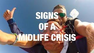 Video Signs You've Hit a Midlife Crisis download MP3, 3GP, MP4, WEBM, AVI, FLV Agustus 2018